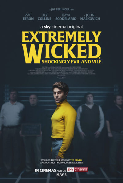 Extremely Wicked, Shockingly Evil and Vile | Ted Bundy Fascino criminale | Recensione film | Poster